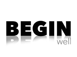Begin well