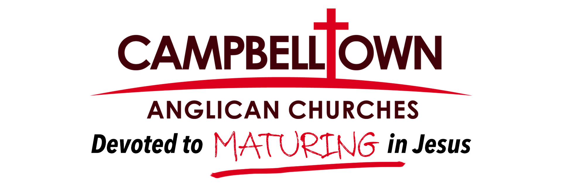 Maturing in Jesus - a vision of Campbelltown Angllican Churches